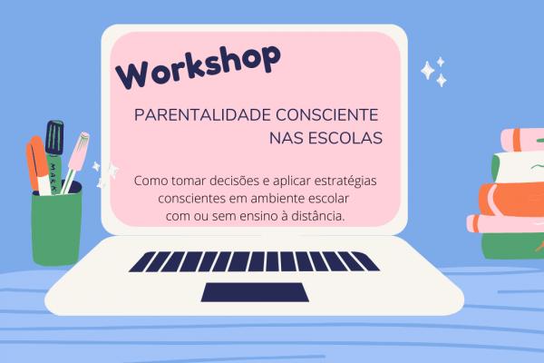 Workshop_Parentalidade Consciente nas escolas